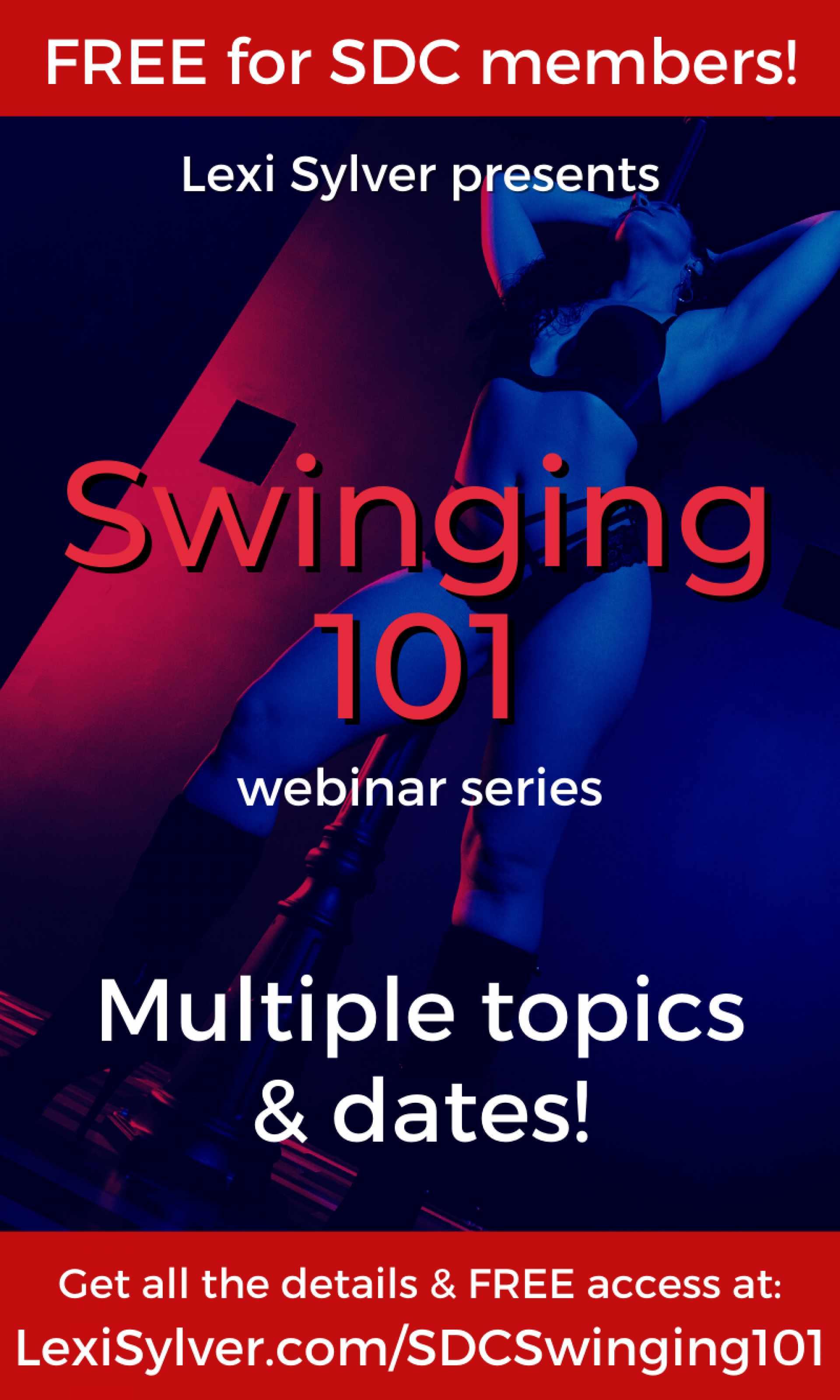 Lexi Sylver Swinging 101 Webinar Series