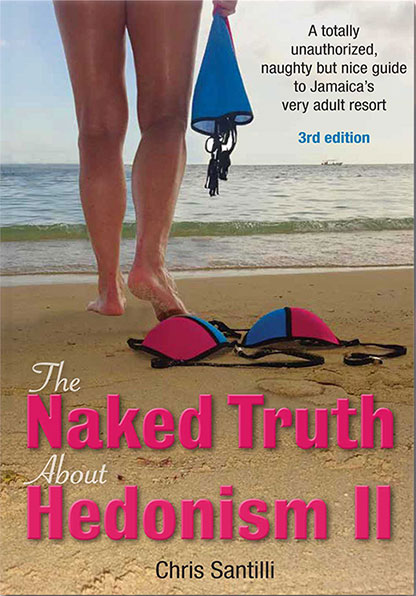 ASN Chris Santilli Naked Truth Hedonism II Book Cover